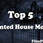 Top 5 Haunted House Movies