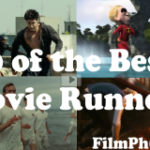 10 of the Best: Movie Runners