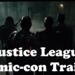 Justice League Comic-con Trailer