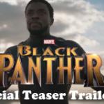 Black Panther Teaser Trailer #1