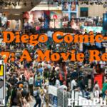 San Diego Comic-Con 2017: A Movie Recap
